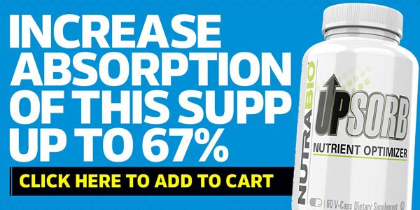Advertisement - Click here to purchase UpSorb which increases your body's absorbtion of supplements.